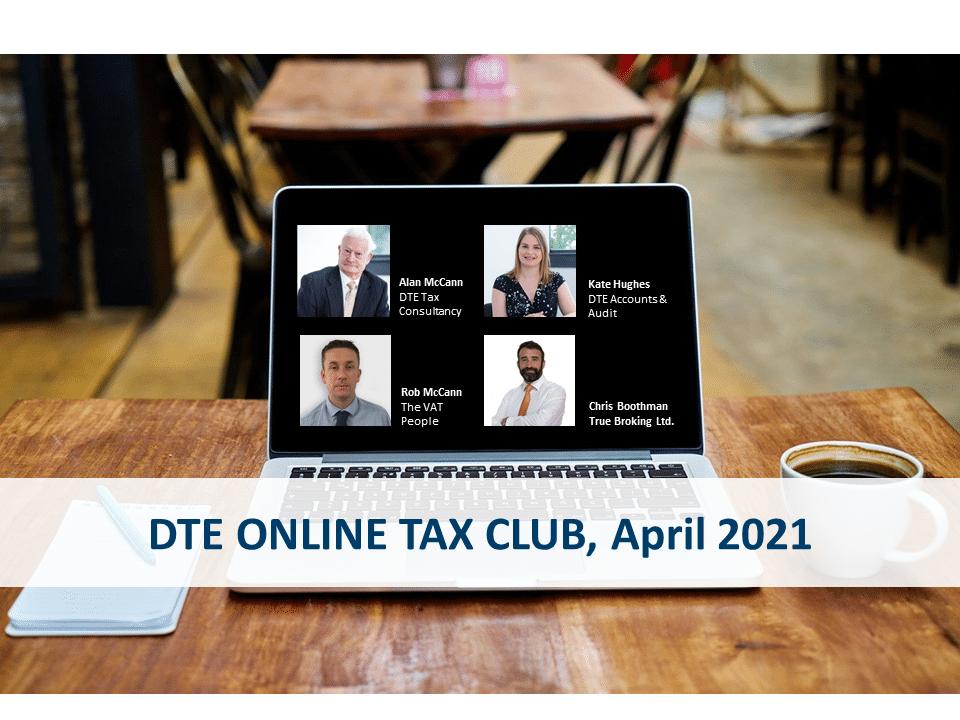 dte tax club april 2021 dte business advisers